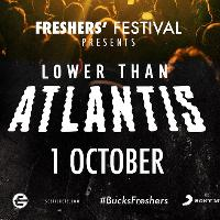 Freshers Festival with Special Guests Lower Than Atlantis