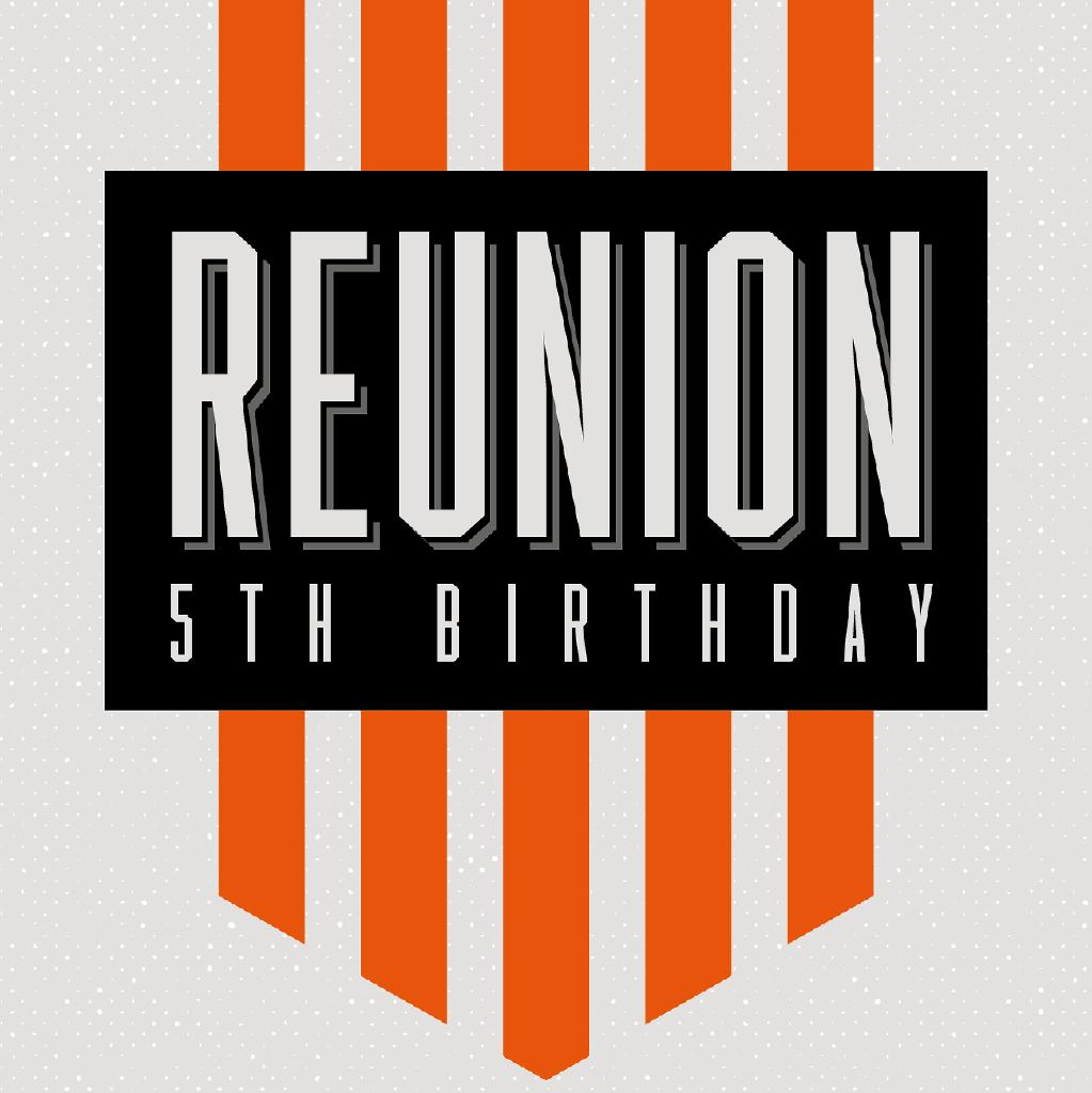 Reunion 5th Birthday