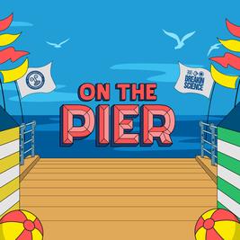 On The Pier- DJ EZ, Hannah Wants, Sam Divine, Sammy Virji, Higgo