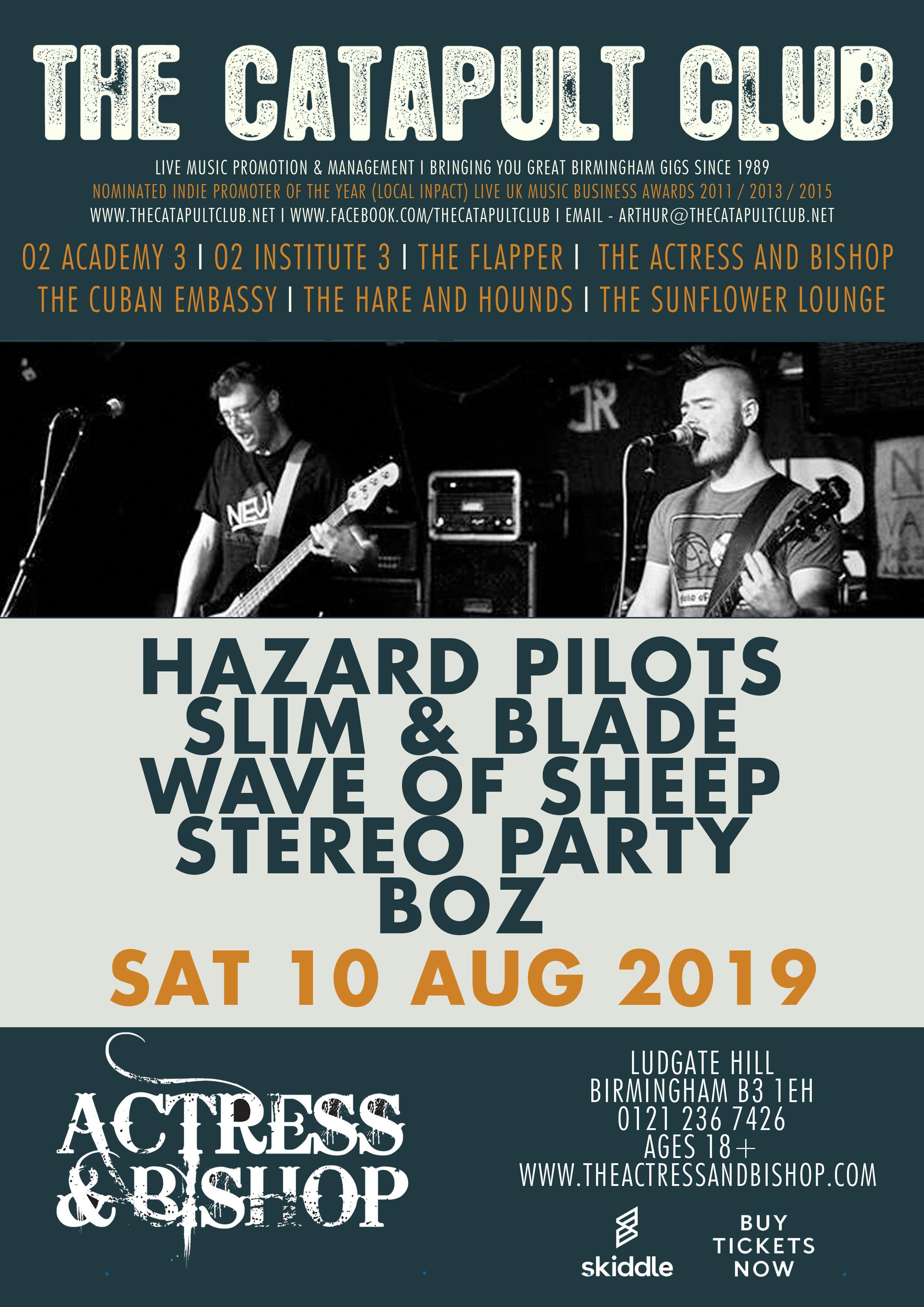 Hazard Pilots / Slim & Blade / Wave of Sheep / Stereo Party at Actress And  Bishop