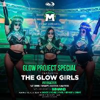 Mixed Glow Project: Hosted by The Glow Girls