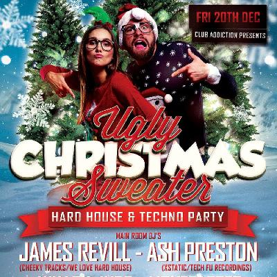 Club Addiction Presents - The Ugly Christmas Sweater Party