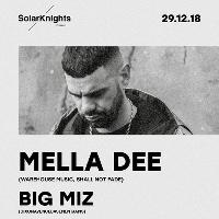 solar knights presents...mella dee & big miz