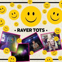 Raver Tots Christmas Bash with DJ Slipmatt and Artful Dodger