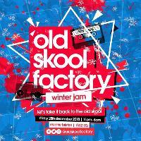 Old Skool Factory Winter Jam
