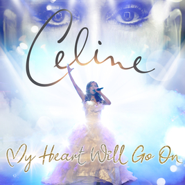 Celine - My Heart Will Go On
