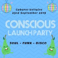 Conscious Launch Party // Soul ~ Funk ~ Disco