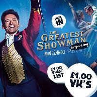 Quids In : The Greatest Showman Sing-a-long : 22nd Oct