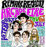 Remake Remodel Arcade Fire Afterparty