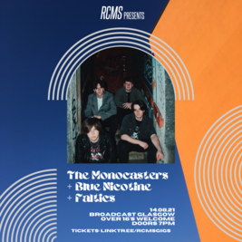 The Monocasters + Blue Nicotine + Faltics