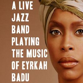 A Live Jazz Band Playing Music of Erykah Badu