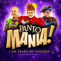 Pantomania! - 50 Years of Telford