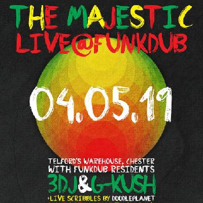 The Majestic live at Funkdub