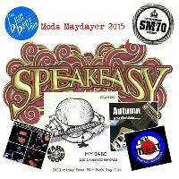 Mods Maydayer 2015 featuring Speakeasy & Fast Eddie