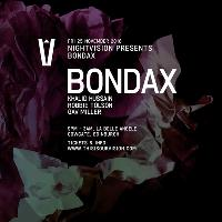 Nightvision presents An Evening with Bondax
