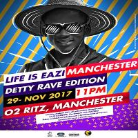 life is eazi detty rave (special edition)