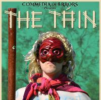 Commedia of Errors Presents - The Tain