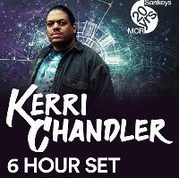Kerri Chandler (6 Hour Set)