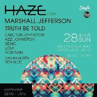 Haze - Day & Night Festival - Bank Hol Sunday 28th August 2016
