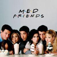 MEDICATION - FRIENDS 90