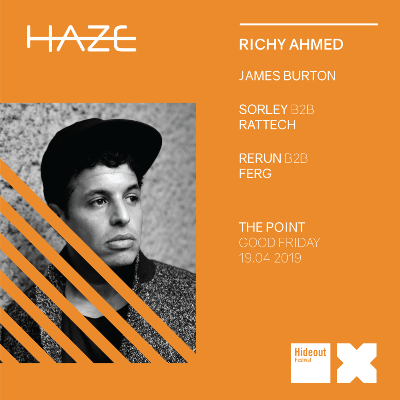 Haze X Richy Ahmed - Hideout Warm Up