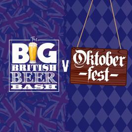 The Big British Beer Bash vs Oktoberfest 2021