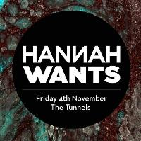 Hannah Wants at The Tunnels Aberdeen