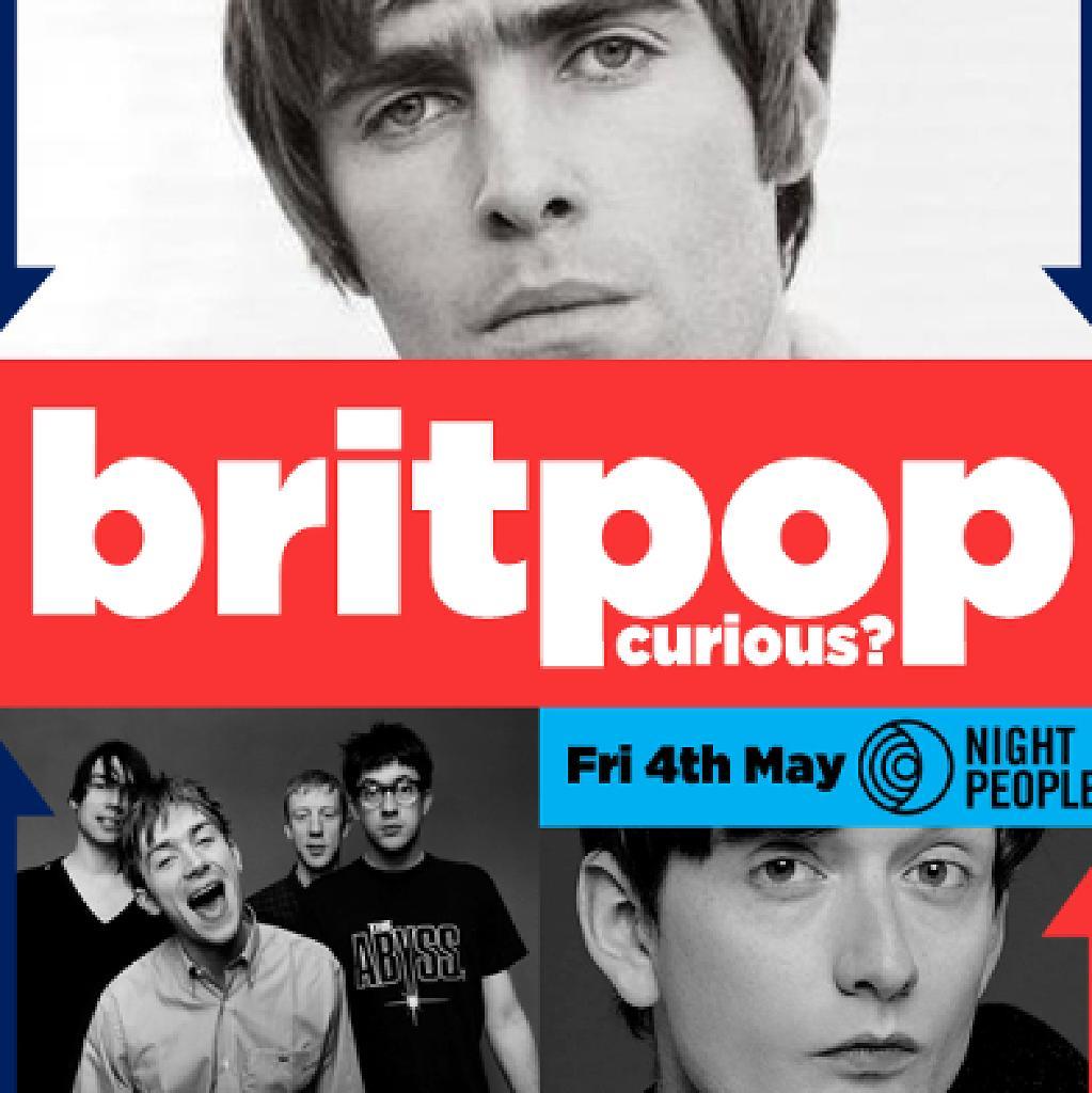 Britpop Curious? at Night People, MCR