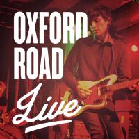 Oxford Road Live