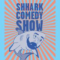 Shhark Comedy Show