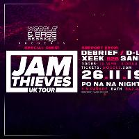 Jam Thieves UK Tour: Wobble&Bass Sessions #10