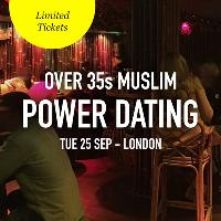 FREE Muslim Meet and Mingle Dating, London - Over 35s