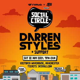 Social Circle Presents: Darren Styles
