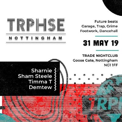 TRPHSE: Nottingham [31.5.2019]