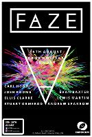 FAZE - Bank Holiday Sunday Session