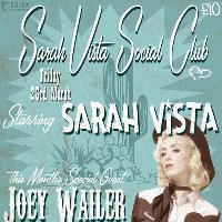 Sarah Vista Social Club featuring Joey Wailer