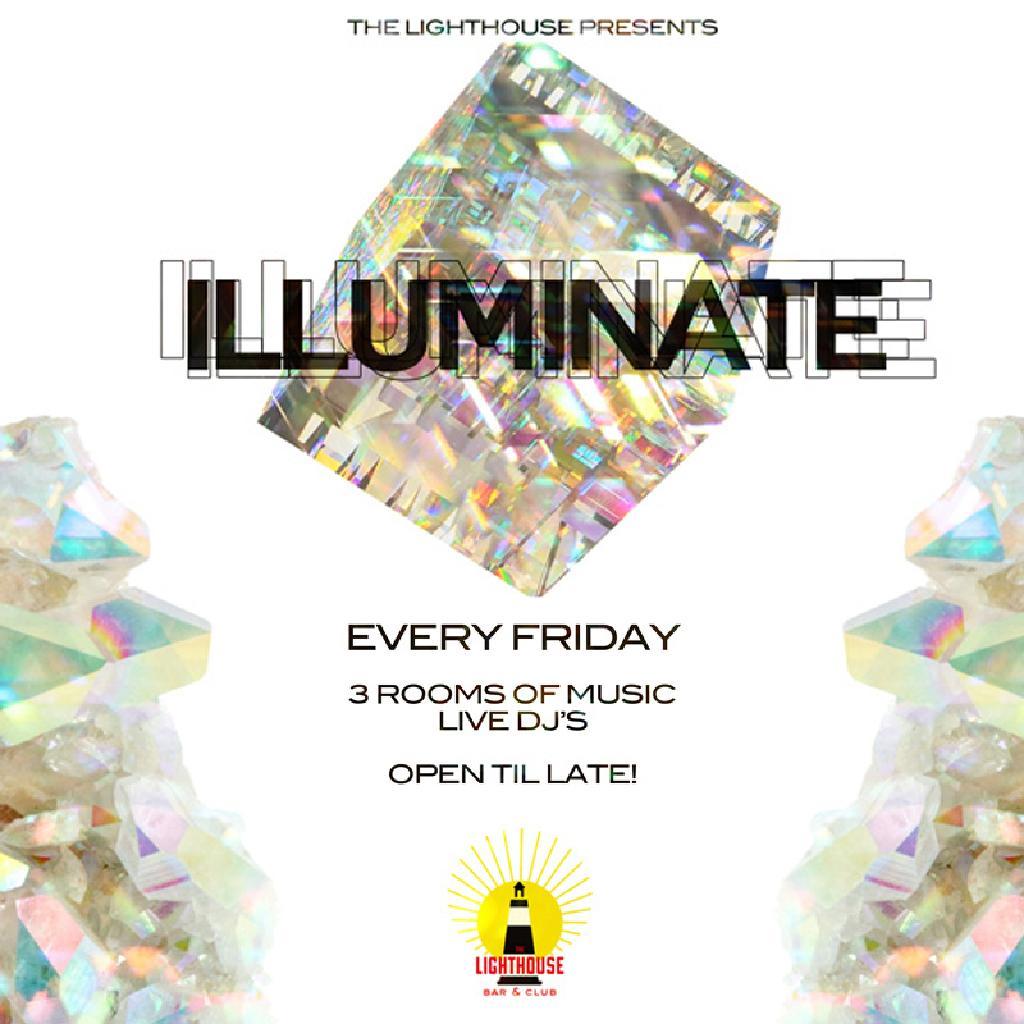 Venue: illuminate   The Lighthouse Bar And Club London   Fri 28th ...