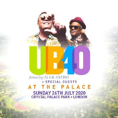 UB40 Crystal Palace Park featuring ALI CAMPBELL & ASTRO