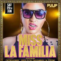 Pull Up Events Present Miss La Familia