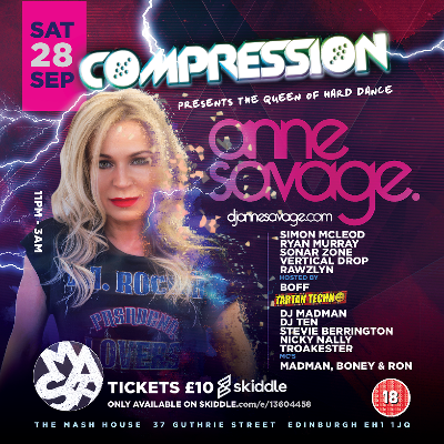 COMPRESSION & TARTAN TECHNO PRESENTS : ANNE SAVAGE