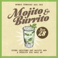 Mojito & Burrito for only £8