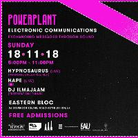 Powerplant x Eastern Bloc: Electronic Communications