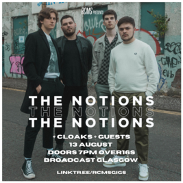 The Notions + Cloaks + Guests