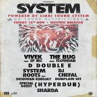 Vivek System - w/ The Bug, D Double E, Flowdan