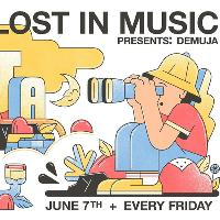 Lost In Music w/ Demuja
