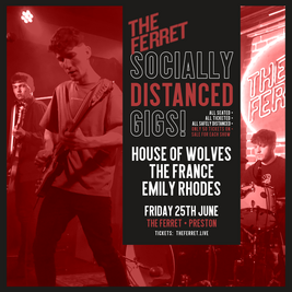 House of Wolves + The France + Emily Rhodes: Socially Distanced