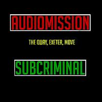 2Piece Presents: Audiomission b2b Subcriminal + Guests