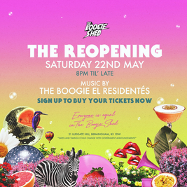 The Boogie Shed Presents... The Re-Opening!