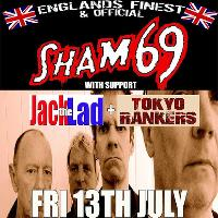 Sham 69 + Jack the Lad and Tokyo Rankers