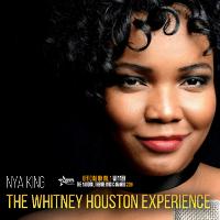 The Whitney Houston Experience – starring Nya King